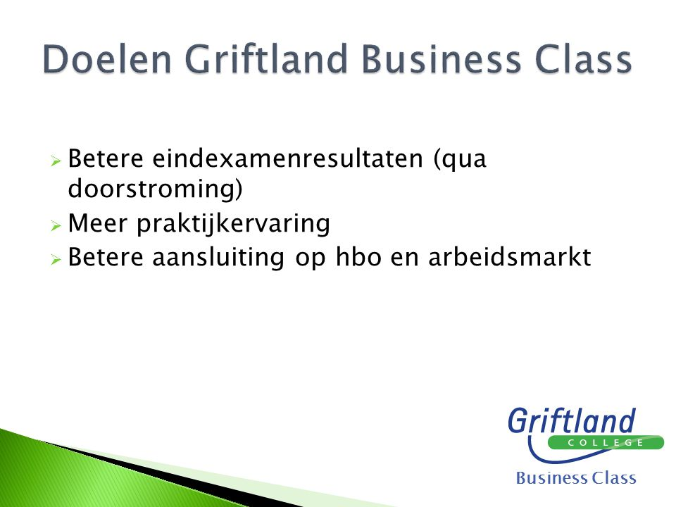 Doelen Griftland Business Class