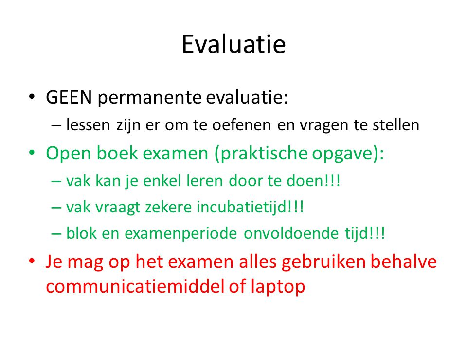 Evaluatie GEEN permanente evaluatie: