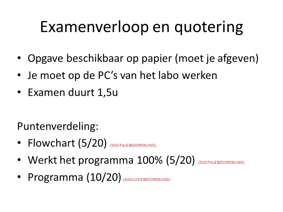 Examenverloop en quotering