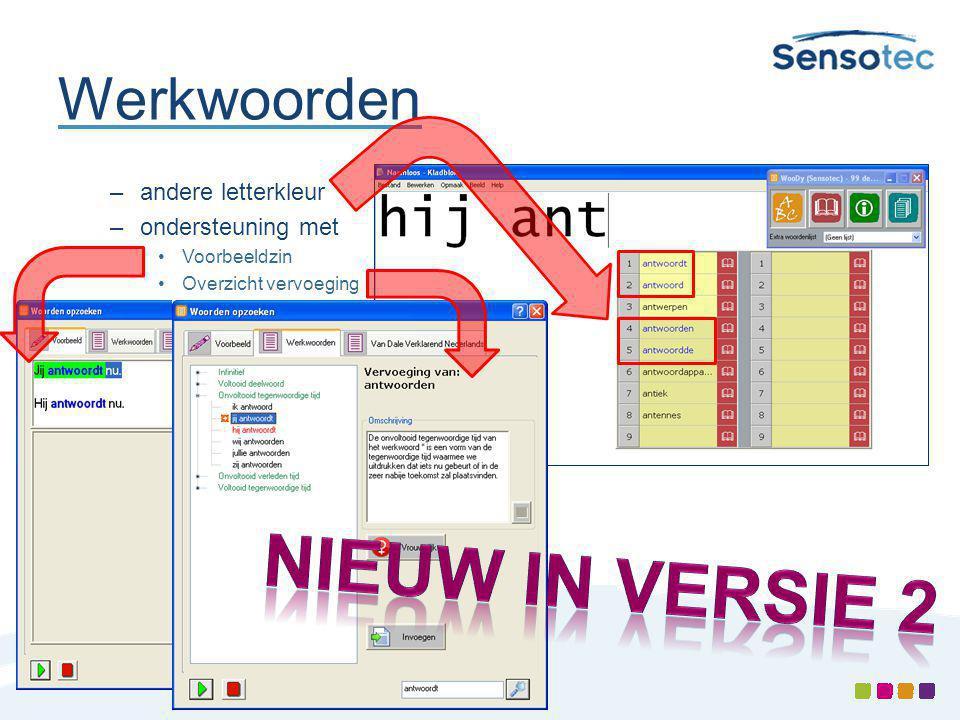 Nieuw in versie 2 Werkwoorden andere letterkleur ondersteuning met