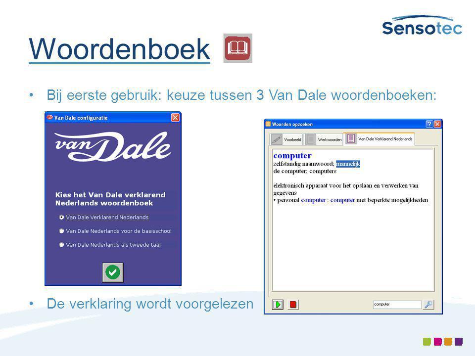 Woordenboek Bij eerste gebruik: keuze tussen 3 Van Dale woordenboeken: