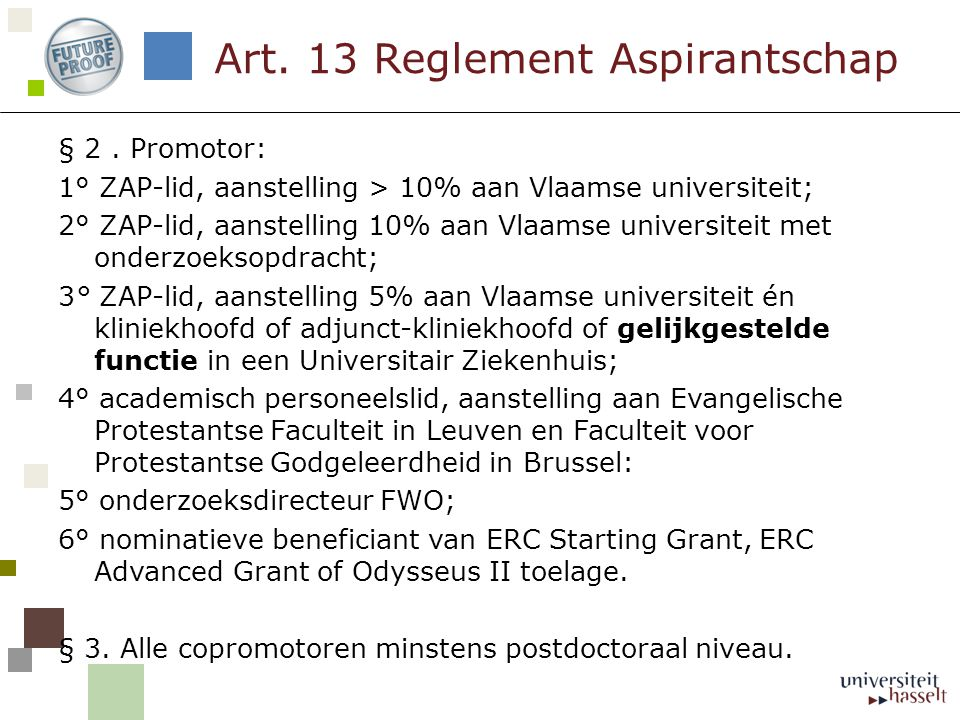 Art. 13 Reglement Aspirantschap