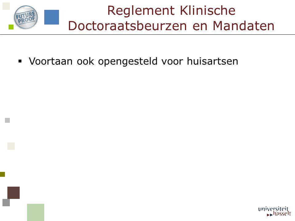 Reglement Klinische Doctoraatsbeurzen en Mandaten