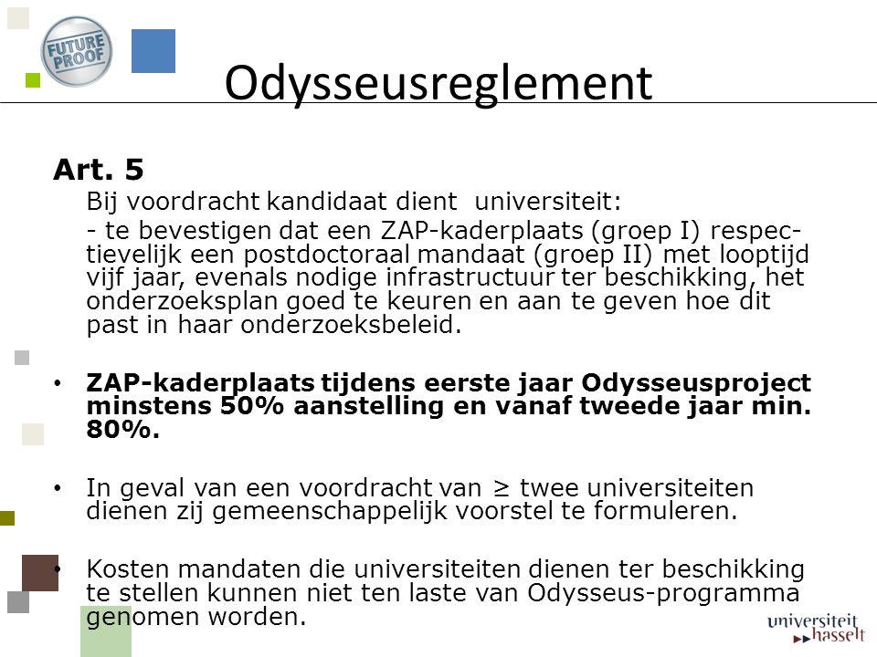 Odysseusreglement Art. 5 Bij voordracht kandidaat dient universiteit: