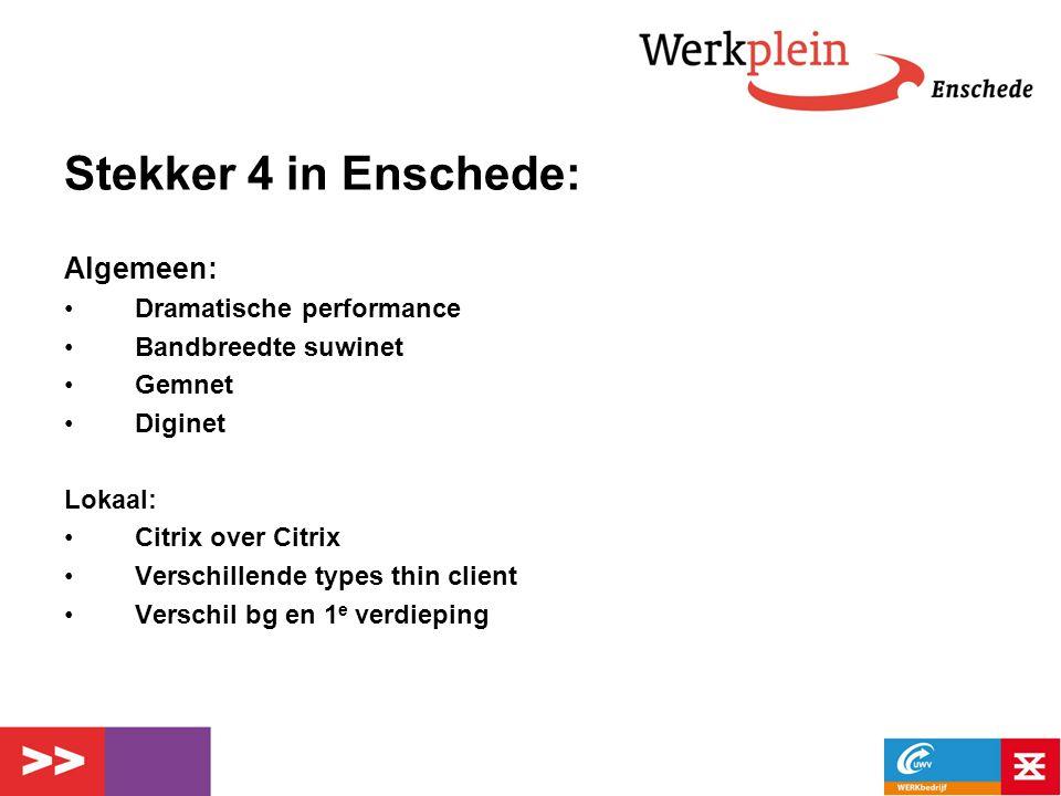 Stekker 4 in Enschede: Algemeen: Dramatische performance