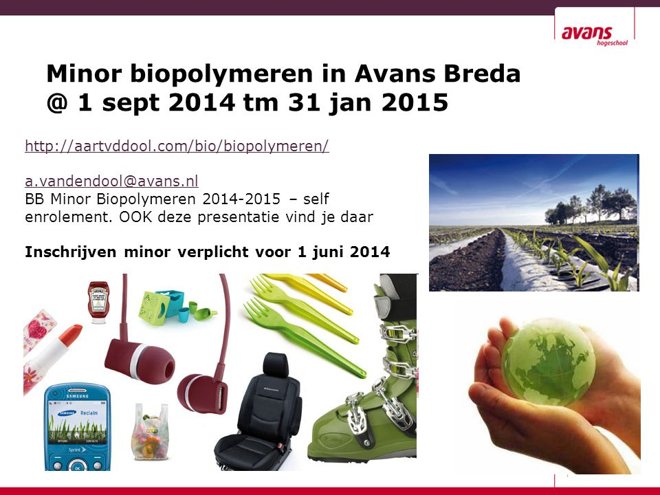 Minor biopolymeren in Avans Breda @ 1 sept 2014 tm 31 jan 2015