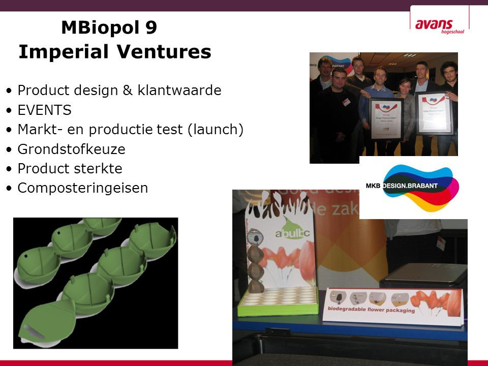 Imperial Ventures MBiopol 9 Product design & klantwaarde EVENTS
