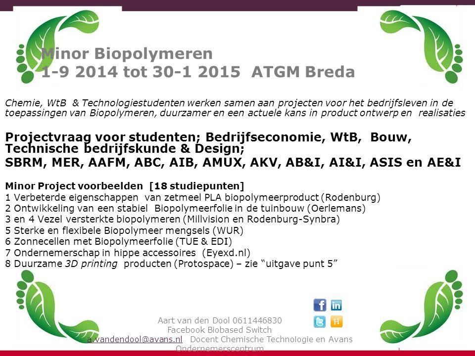 Minor Biopolymeren 1-9 2014 tot 30-1 2015 ATGM Breda