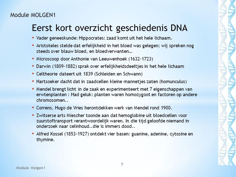 Eerst kort overzicht geschiedenis DNA