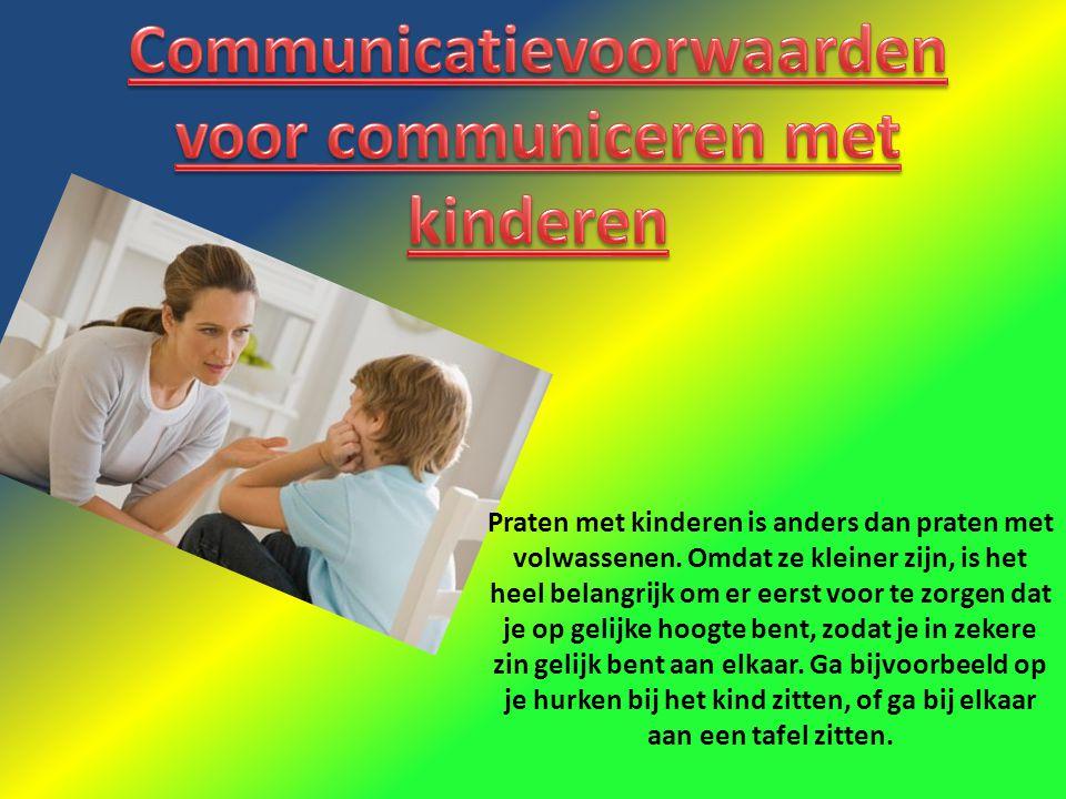 Communicatievoorwaarden voor communiceren met kinderen