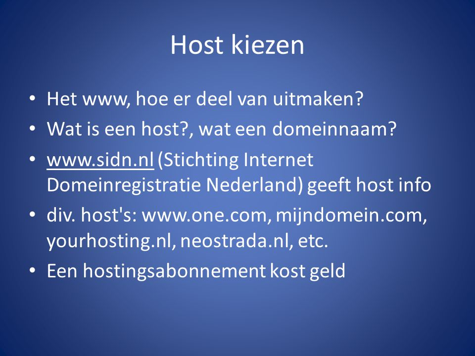 Host kiezen Het www, hoe er deel van uitmaken