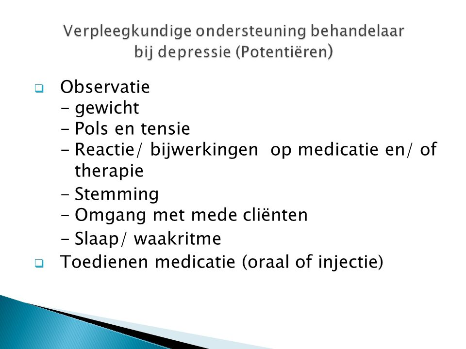 Verpleegkundige ondersteuning behandelaar bij depressie (Potentiëren)