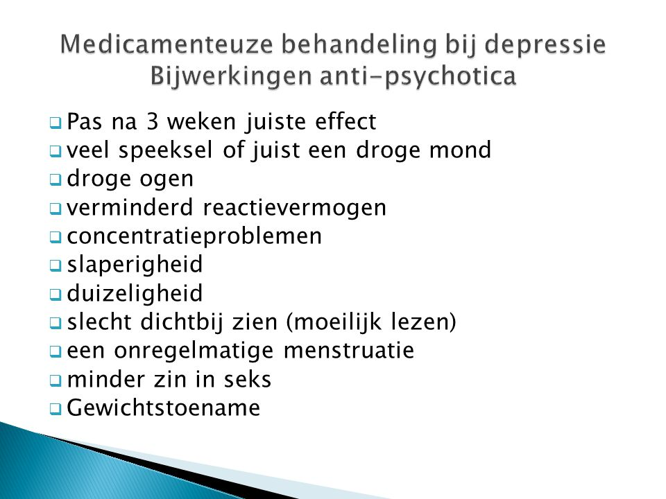 Medicamenteuze behandeling bij depressie Bijwerkingen anti-psychotica