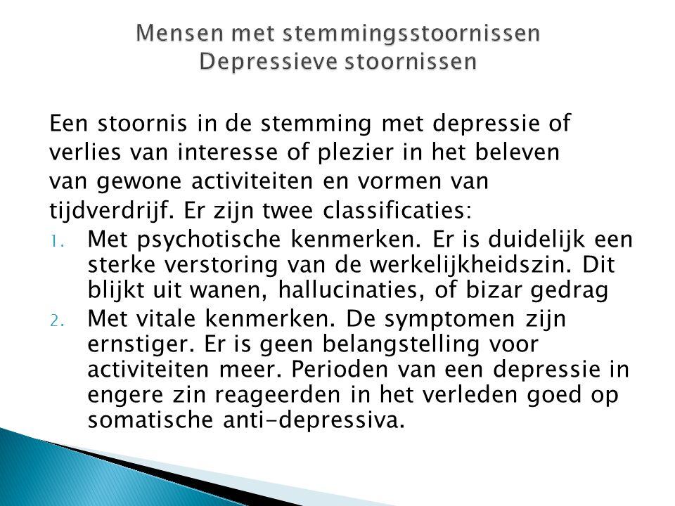 Mensen met stemmingsstoornissen Depressieve stoornissen