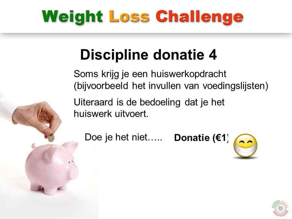 Discipline donatie 4 Soms krijg je een huiswerkopdracht
