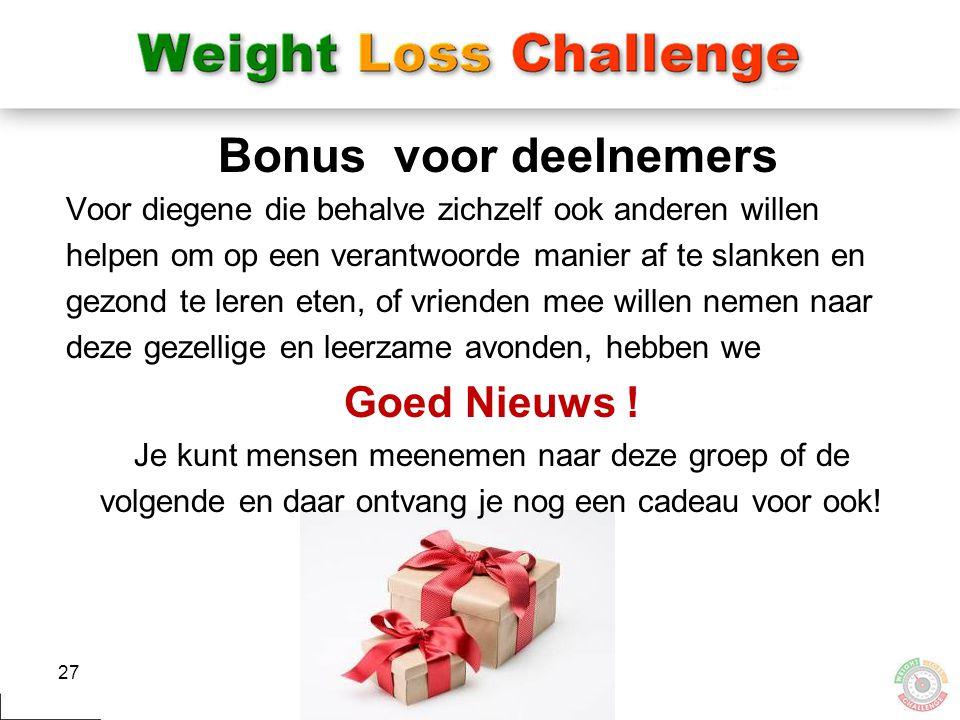Bonus voor deelnemers Goed Nieuws !