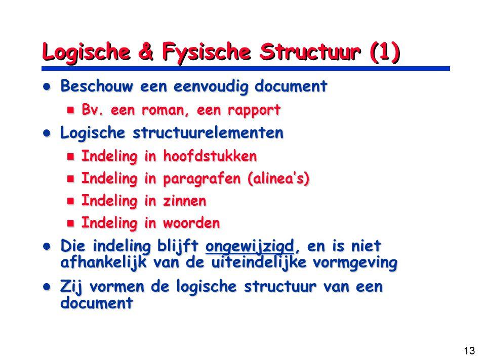Logische & Fysische Structuur (1)