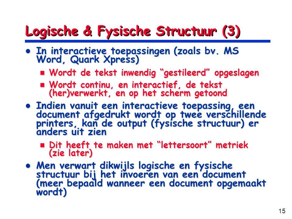 Logische & Fysische Structuur (3)