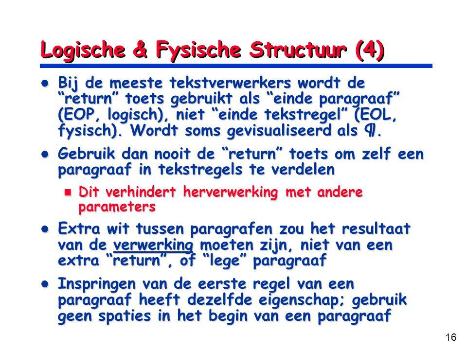 Logische & Fysische Structuur (4)