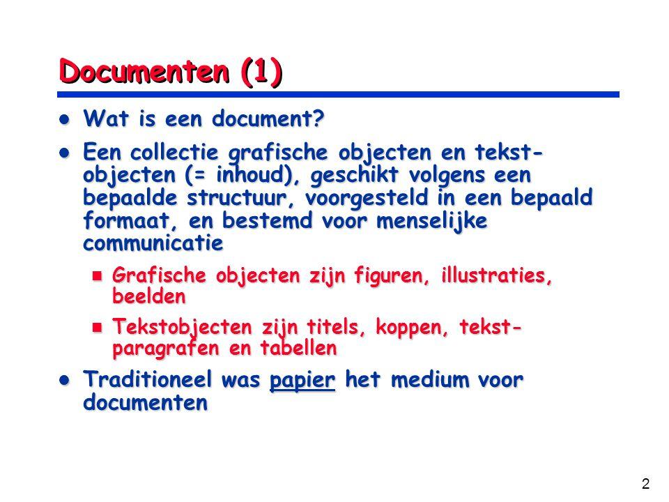 Documenten (1) Wat is een document
