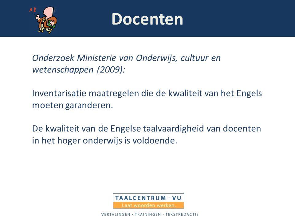 Docenten Onderzoek Ministerie van Onderwijs, cultuur en wetenschappen (2009):