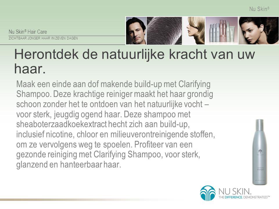 Herontdek de natuurlijke kracht van uw haar.