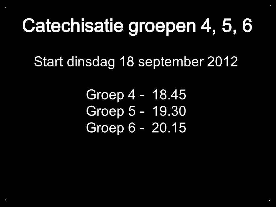 Start dinsdag 18 september 2012