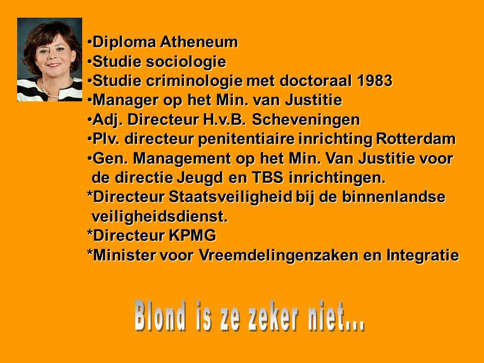 Diploma Atheneum Studie sociologie. Studie criminologie met doctoraal 1983. Manager op het Min. van Justitie.