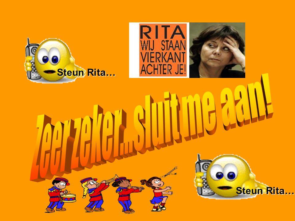 Steun Rita… Zeer zeker...sluit me aan! Steun Rita…
