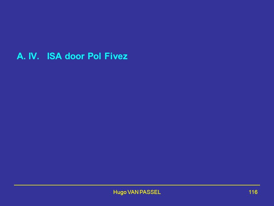 A. IV. ISA door Pol Fivez Hugo VAN PASSEL