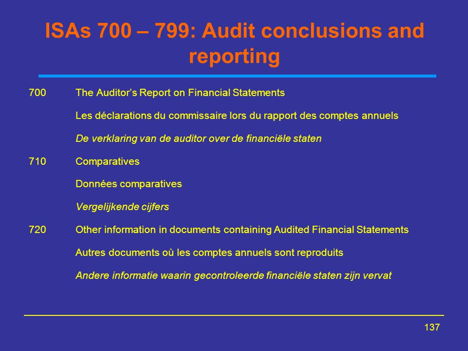 ISAs 700 – 799: Audit conclusions and reporting