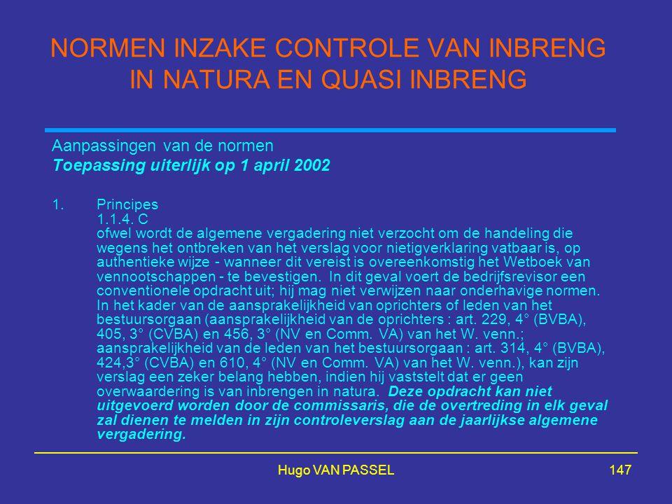 NORMEN INZAKE CONTROLE VAN INBRENG IN NATURA EN QUASI INBRENG