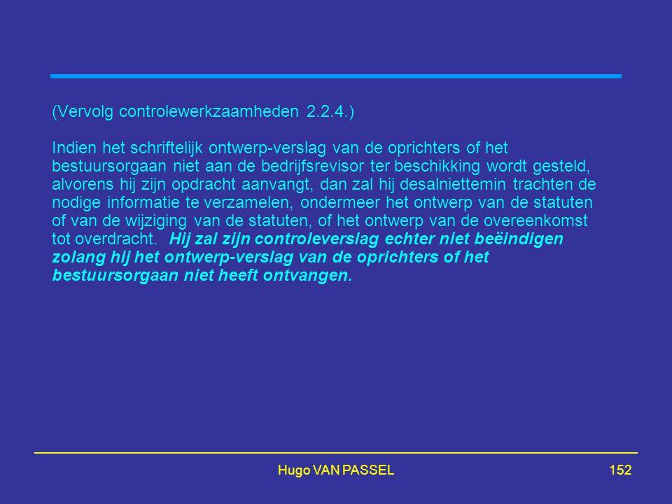 (Vervolg controlewerkzaamheden 2.2.4.)