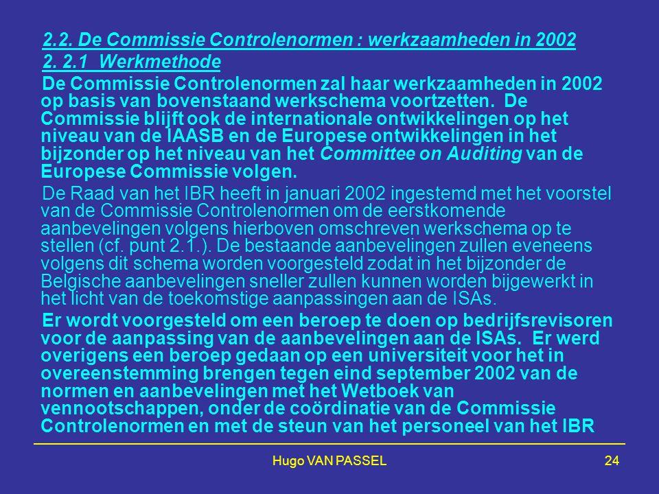 2.2. De Commissie Controlenormen : werkzaamheden in 2002