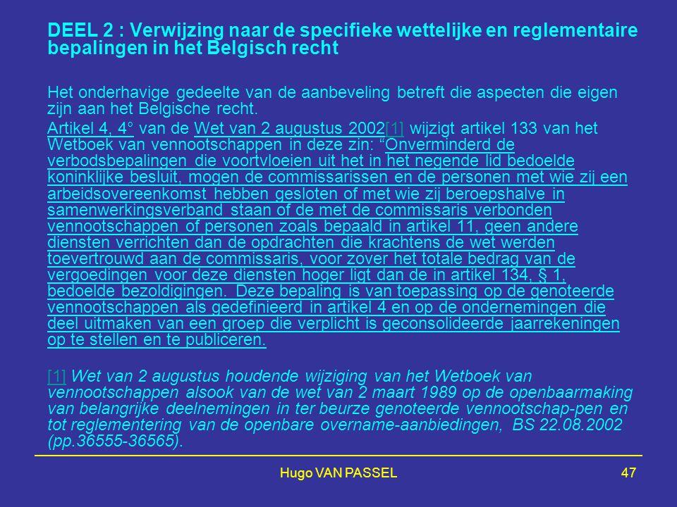 DEEL 2 : Verwijzing naar de specifieke wettelijke en reglementaire bepalingen in het Belgisch recht