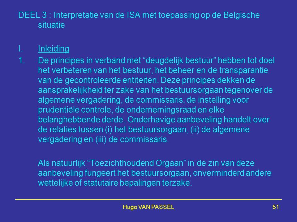 DEEL 3 : Interpretatie van de ISA met toepassing op de Belgische situatie