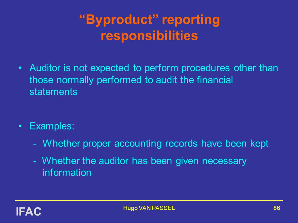 Byproduct reporting responsibilities