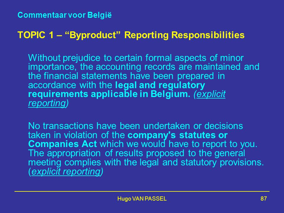 TOPIC 1 – Byproduct Reporting Responsibilities