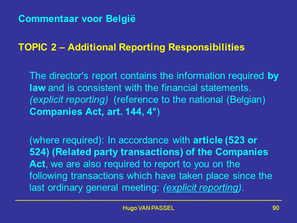 Commentaar voor België TOPIC 2 – Additional Reporting Responsibilities