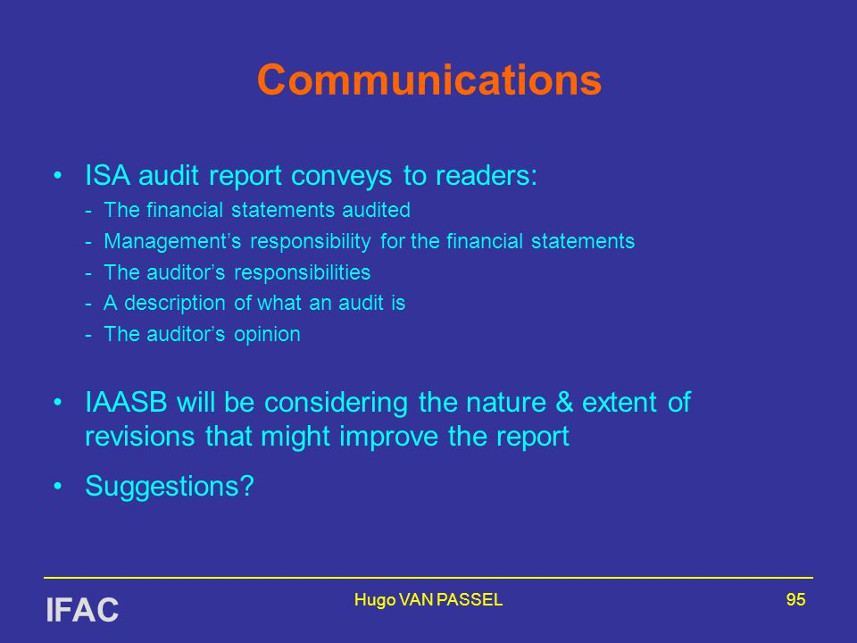 Communications IFAC ISA audit report conveys to readers: