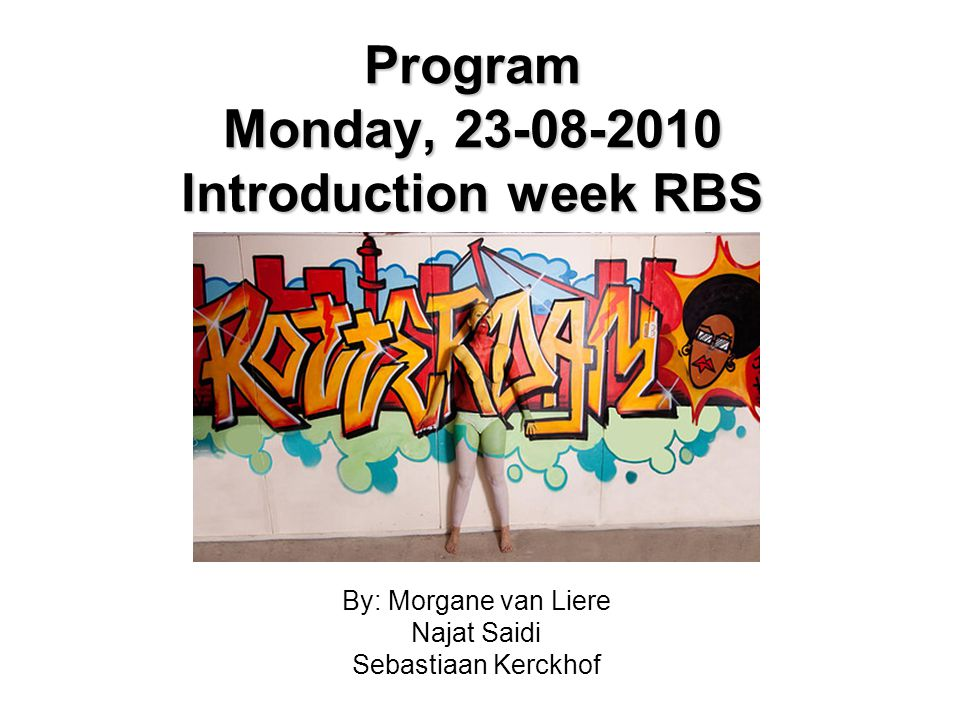 Program Monday, Introduction week RBS