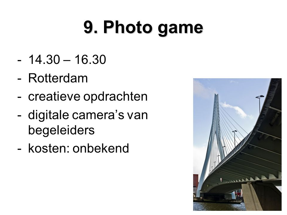 9. Photo game 14.30 – 16.30 Rotterdam creatieve opdrachten