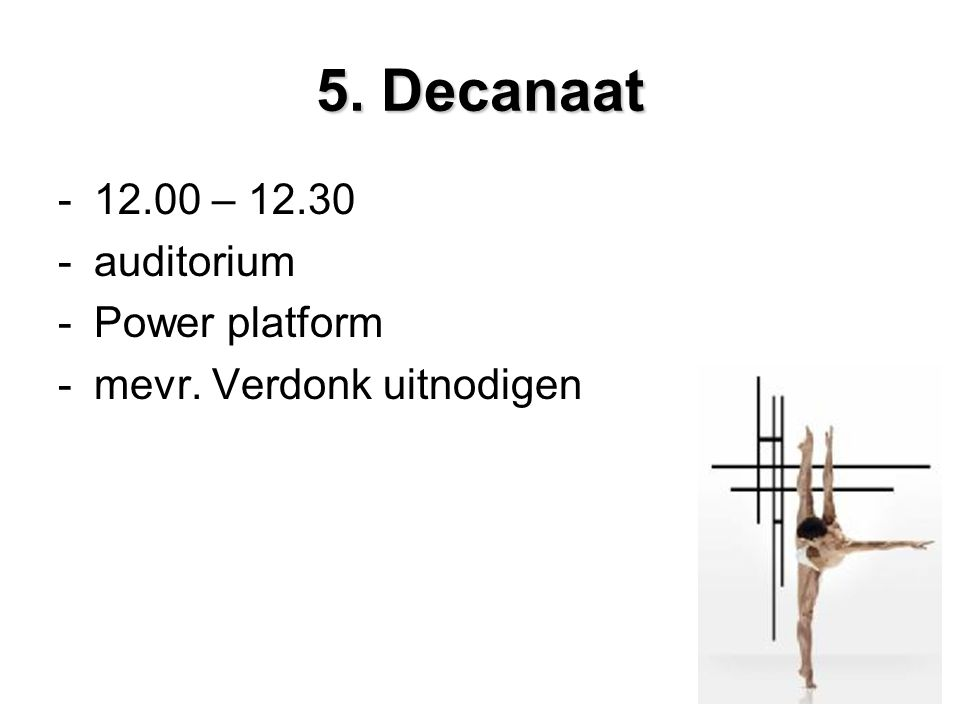 5. Decanaat – auditorium Power platform