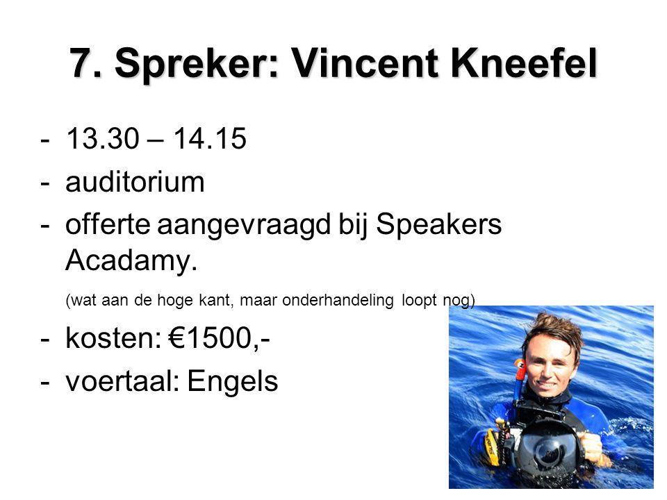 7. Spreker: Vincent Kneefel