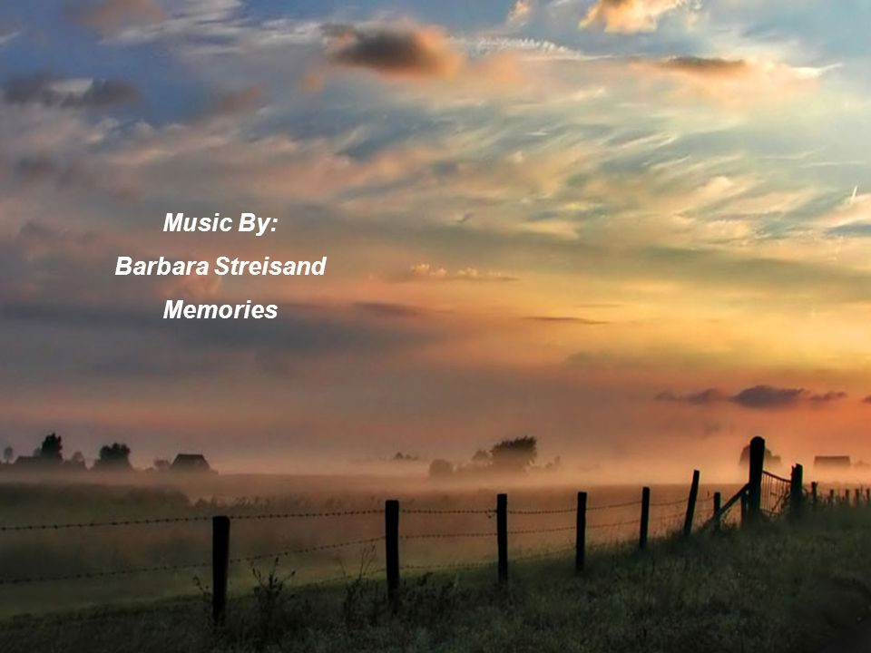 Music By: Barbara Streisand Memories