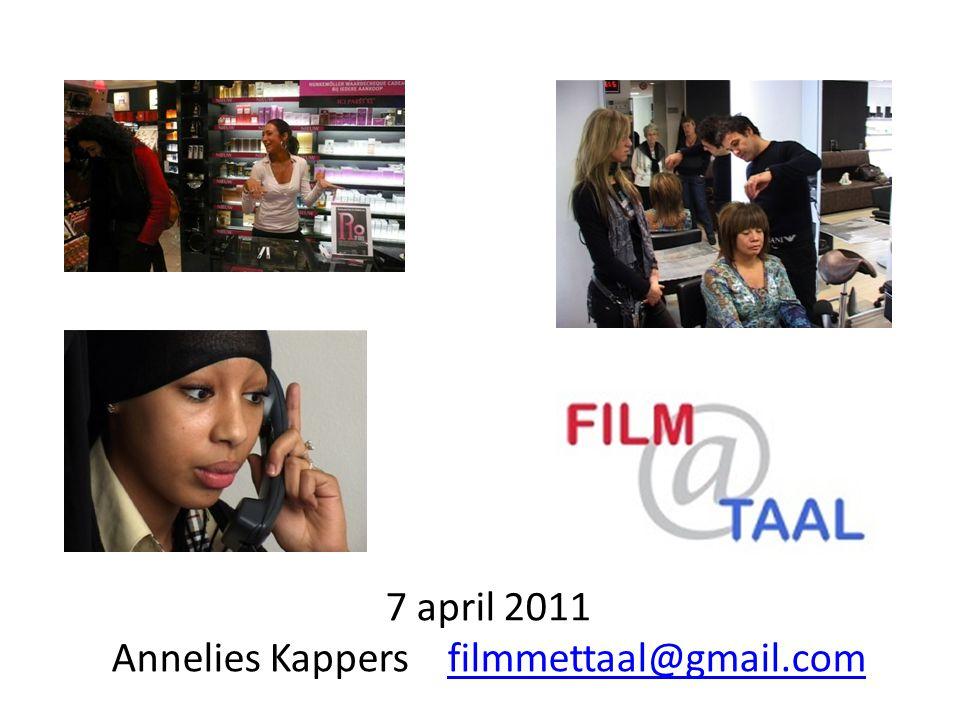 7 april 2011 Annelies Kappers filmmettaal@gmail.com