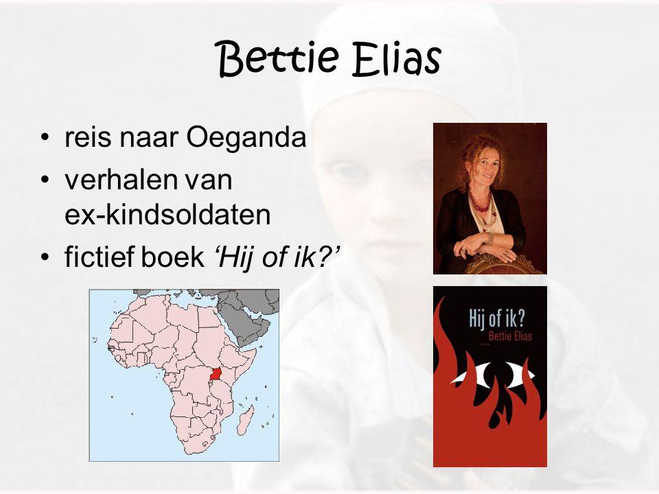Bettie Elias reis naar Oeganda verhalen van ex-kindsoldaten