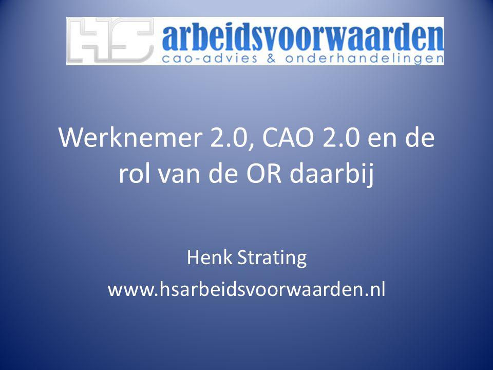 Werknemer 2.0, CAO 2.0 en de rol van de OR daarbij