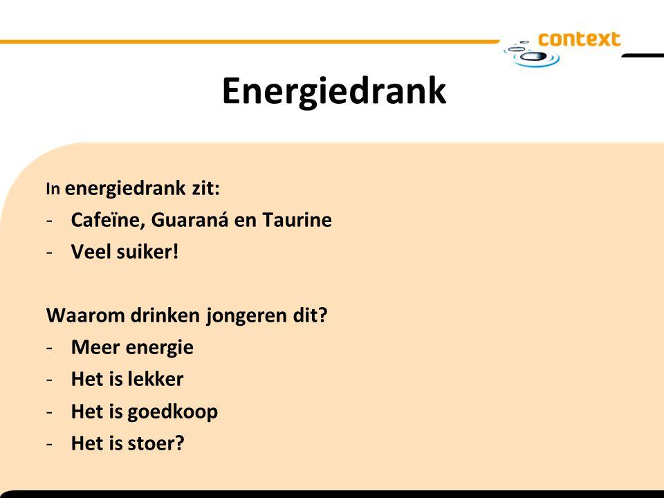 Energiedrank Cafeïne, Guaraná en Taurine Veel suiker!