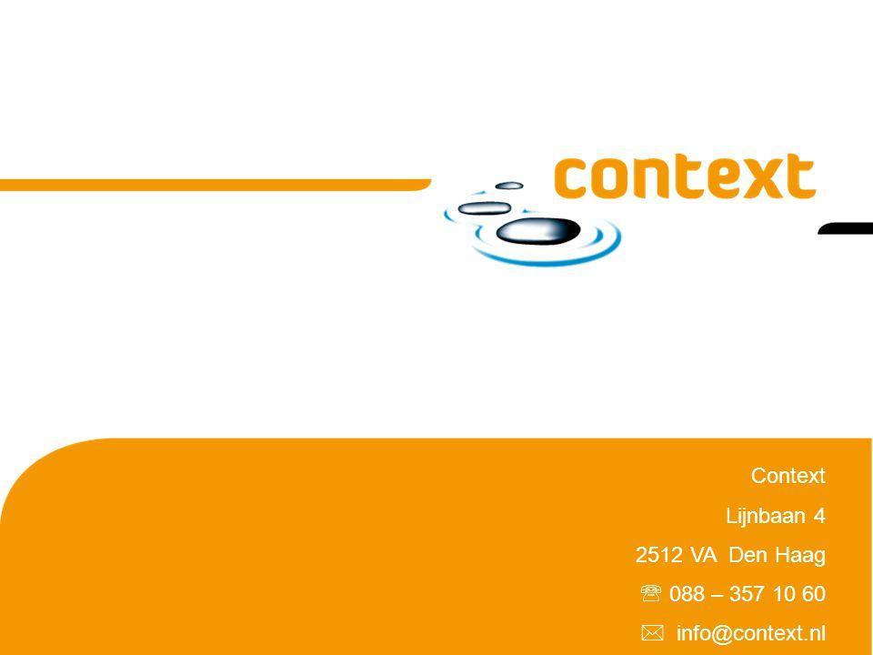 Context Lijnbaan 4 2512 VA Den Haag  088 – 357 10 60  info@context.nl